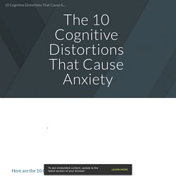 10 Cognitive Distortions That Cause Anxiety