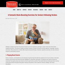 6 Fantastic Brain-Boosting Exercises for Seniors Following Strokes