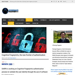 Cognitive Fingerprints, the new frontier of authenticationSecurity Affairs