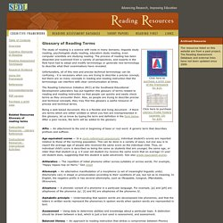 Glossary of Reading Terms - The Cognitive Foundations of Learning to Read: A Framework