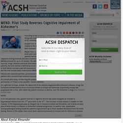 MEND: Pilot Study Reverses Cognitive Impairment of Alzheimer's