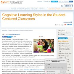 Cognitive Learning Styles in the Student-Centered Classroom