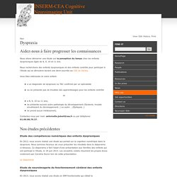 INSERM-CEA Cognitive Neuroimaging Unit Main/Dyspraxia