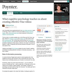 What cognitive psychology teaches us about creating effective Vine videos