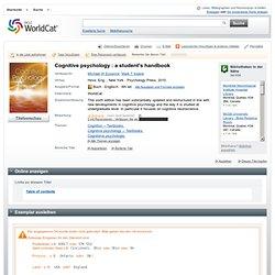 Cognitive psychology : a student's handbook (Book, 2010