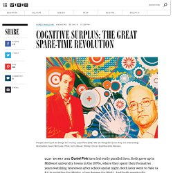 Cognitive Surplus: The Great Spare-Time Revolution | Wired Magazine