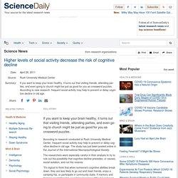 Higher levels of social activity decrease the risk of cognitive decline