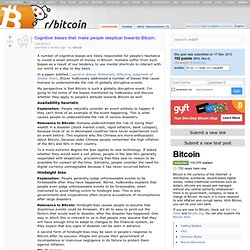 Cognitive biases that make people skeptical towards Bitcoin. : Bitcoin