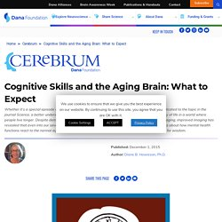 Cognitive Skills and the Aging Brain: What to Expect