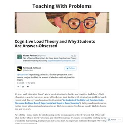 Cognitive Load Theory and Why Students Are Answer-Obsessed – Teaching With Problems