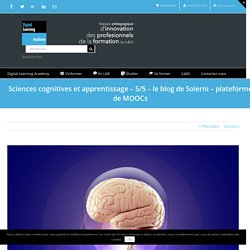 Sciences cognitives et apprentissage – 5/5 - le blog de Solerni – plateforme de MOOCs