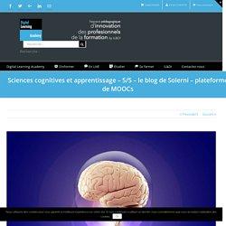 Sciences cognitives et apprentissage – 5/5 - le blog de Solerni – plateforme de MOOCs