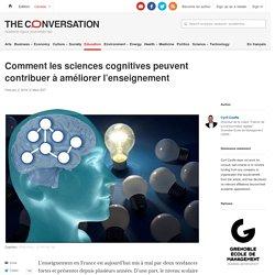 Comment lessciences cognitives peuvent contribuer àaméliorer l'enseignement
