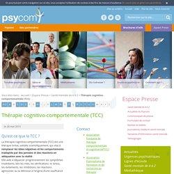 Thérapie cognitivo-comportementale (TCC) - Santé mentale de A à Z - Espace Presse