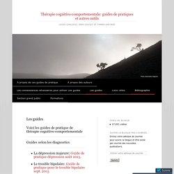 Thérapie cognitivo-comportementale: guides de pratiques et autres outils