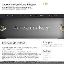 L'échelle de Rathus : Journal de Bord d'une thérapie cognitivo-comportementale. (Traitement de la phobie sociale)