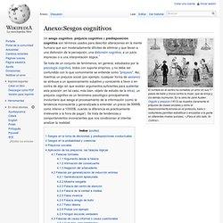 Anexo:Sesgos cognitivos