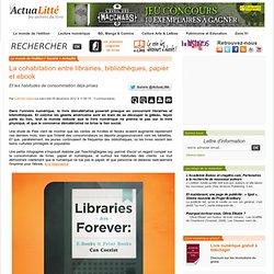 La cohabitation entre librairies, bibliothèques, papier et ebook