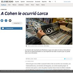A Cohen le ocurrió Lorca