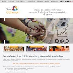 Team Cohésion : Team Building - Coaching professionnel - Events Toulouse
