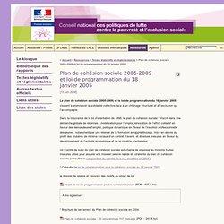 Plan de cohésion sociale 2005-2009 et loi de programmation du 18 janvier 2005