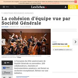 La cohésion d'équipe vue par Société Générale