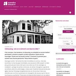 Cohousing : est-ce vraiment une bonne idée ?