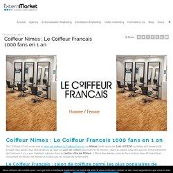 Le Coiffeur Francais gagne 1000 fans avec le compteur à like Facebook