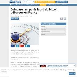 Coinbase : un poids lourd du bitcoin débarque en France