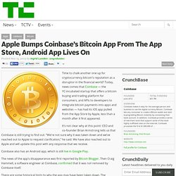 Apple Bumps Coinbase's Bitcoin App From The App Store, Android App Lives On