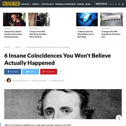 Insane Coincidences You Wont Believe Actually Happened