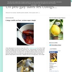 Un peu gay dans les coings...: Coings confits au four, version super simple