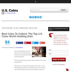 Best Coins To Collect: The Top U.S. Coins Worth Holding Onto
