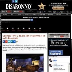 Cointreau Privé 2 dévoile son programme et sa carte de cocktails