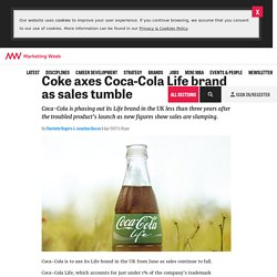Coke drops Coca-Cole life brands as sales tumble