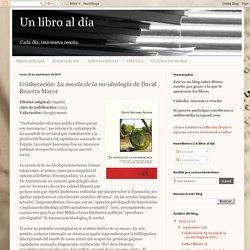 Colaboración: La novela de la no-ideología de David Becerra Mayor