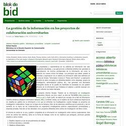 La gestión de la información en los proyectos de colaboración universitarios