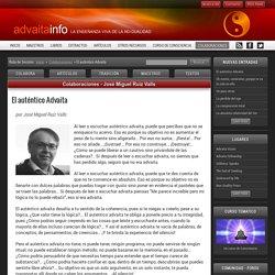 Colaboraciones: El auténtico Advaita, por José Miguel Ruiz Valls