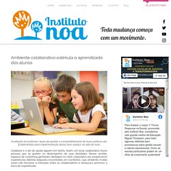 Ambiente colaborativo estimula o aprendizado dos alunos