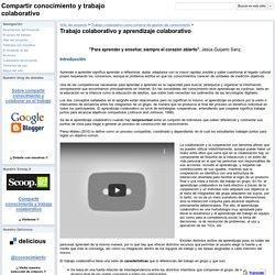 Trabajo colaborativo y aprendizaje colaborativo - Compartir conocimiento y trabajo colaborativo