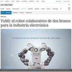 YuMi: el robot colaborativo de dos brazos para la industria electrónica