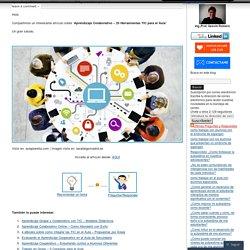 Aprendizaje Colaborativo – 25 Herramientas TIC para el Aula