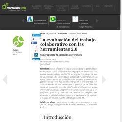 La evaluación del trabajo colaborativo con las herramientas 2.0