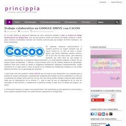 Trabajo colaborativo en GOOGLE DRIVE con CACOO