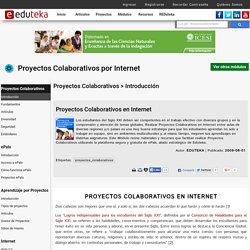 Proyectos Colaborativos por Internet > Proyectos Colaborativos > Introducci�n