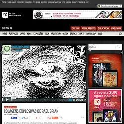 Colagens explosivas de Rael Brian