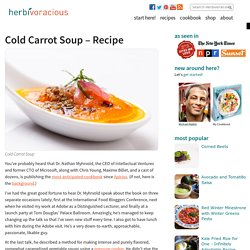 "Cold Carrot Soup ""Myhrvold"""