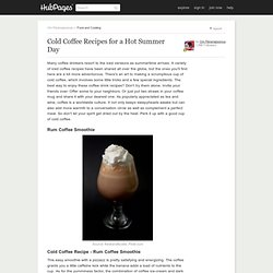 Cold Coffee Recipes for a Hot Summer Day