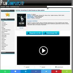 Cold War - Film Complet en streaming VF