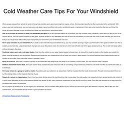Cold Weather Care Tips For Your Windshield